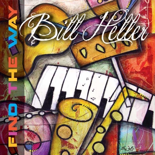 album cover of Find the Way by Bill Heller
