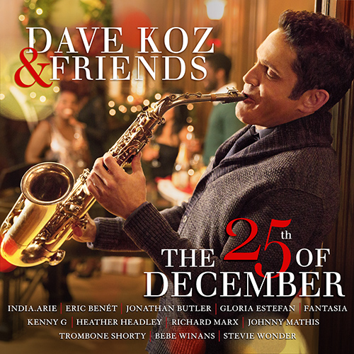 album cover of Dave Koz and Friends The 25th of December